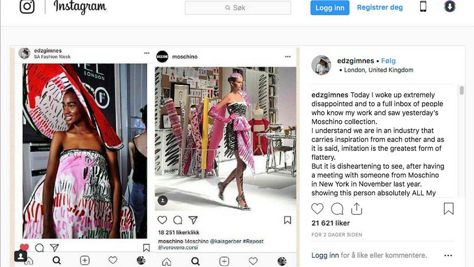 I et Instagram-innlegg fredag i forrige uke viste Edda Gimnes frem fem bilder av sin egen design ved siden av den italienske motegiganten Moschinos nye SS19-kolleksjon, som ble vist torsdag.