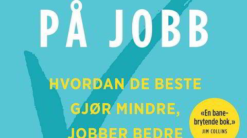 Suveren på jobben», Morten Hansen kagge Forlag ---