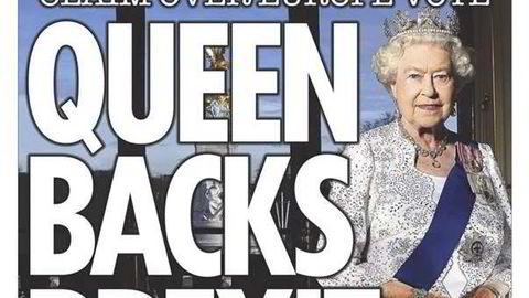 Det utløste forutsigbart rabalder at monarken skulle ha ment noe som helst i den betente EU-striden. Her faximile av The Sun