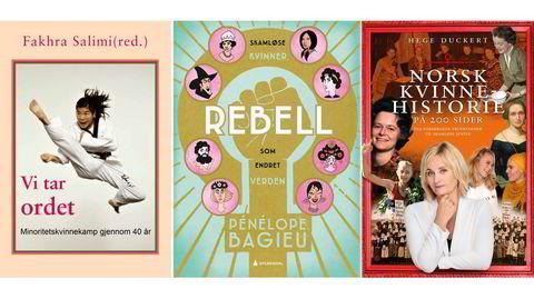 Tre bøker forteller ulike kvinnehistorier: MiRa-senterets «Vi tar ordet», tegneserien «Rebell» og «Norsk kvinnehistorie på 200 sider».