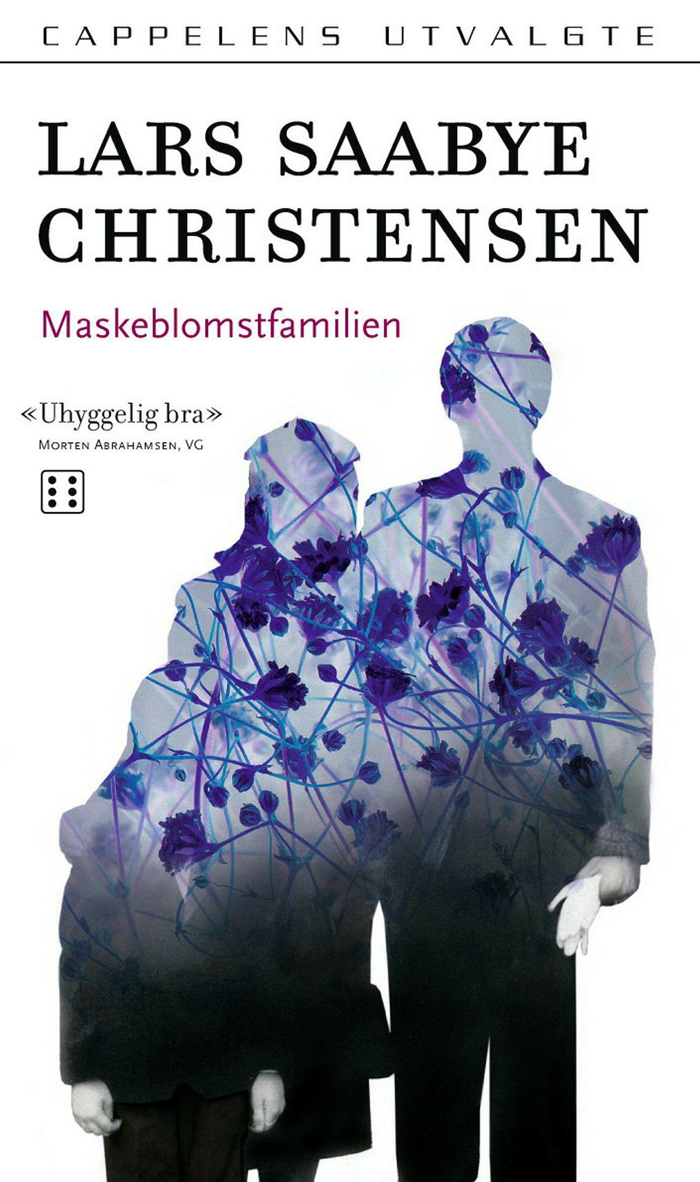 «Maskeblomstfamilien» av Lars Saabye Christensen.