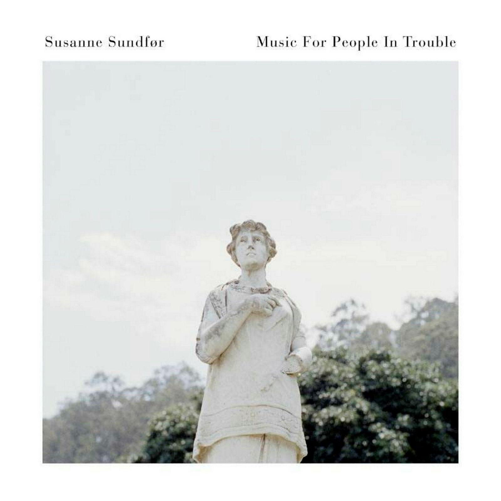 På «Music For People In Trouble» har Susanne Sundfør beveget seg mot mer moderne popmusikk, men med et kunstnerisk innhold som tar opp i seg noen av de dystreste utfordringene verden står over.