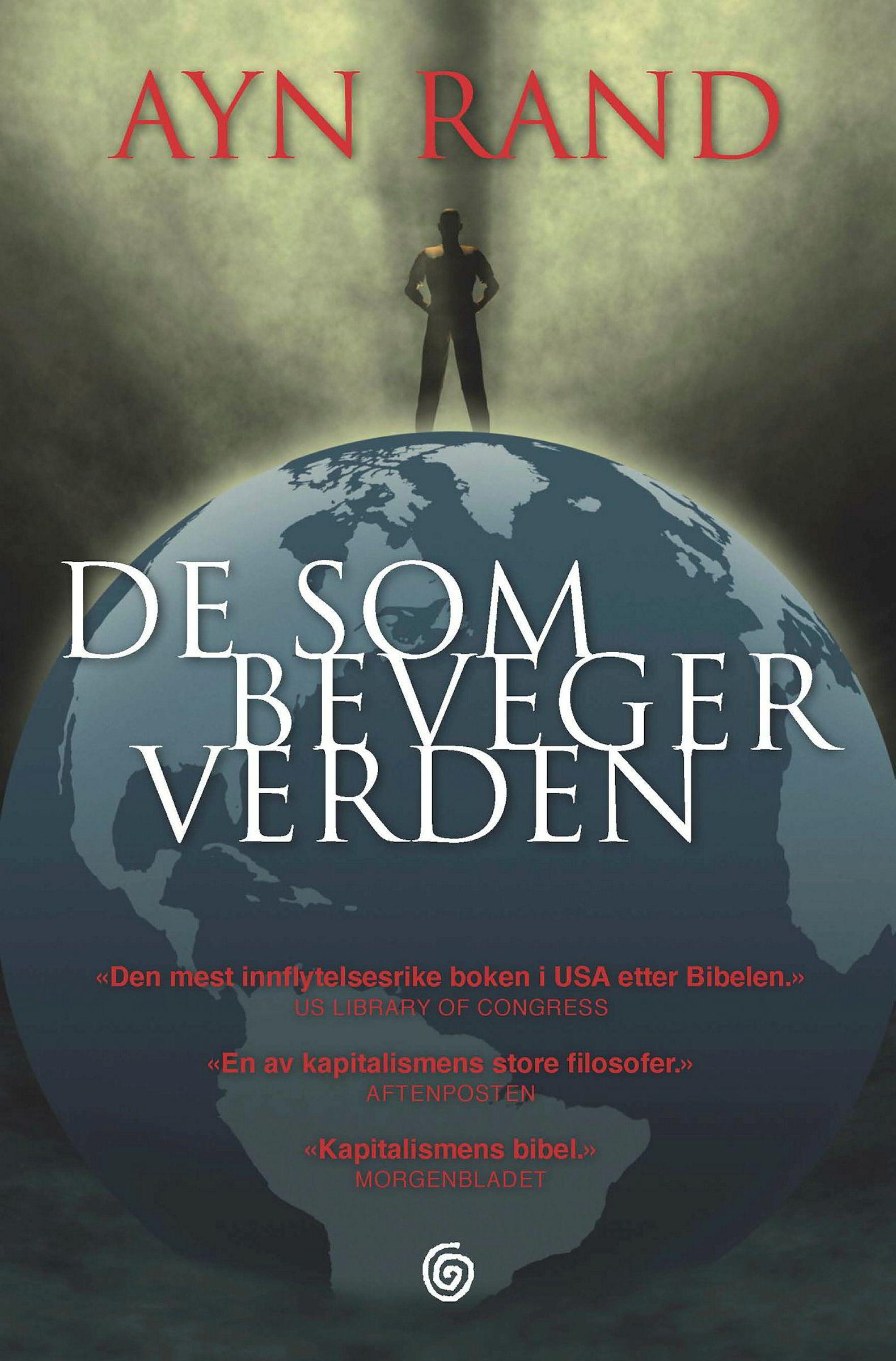Fernanda Winger Eggen har lest «De som beveger verden» av Ayn Rand to ganger. Første gang var best.