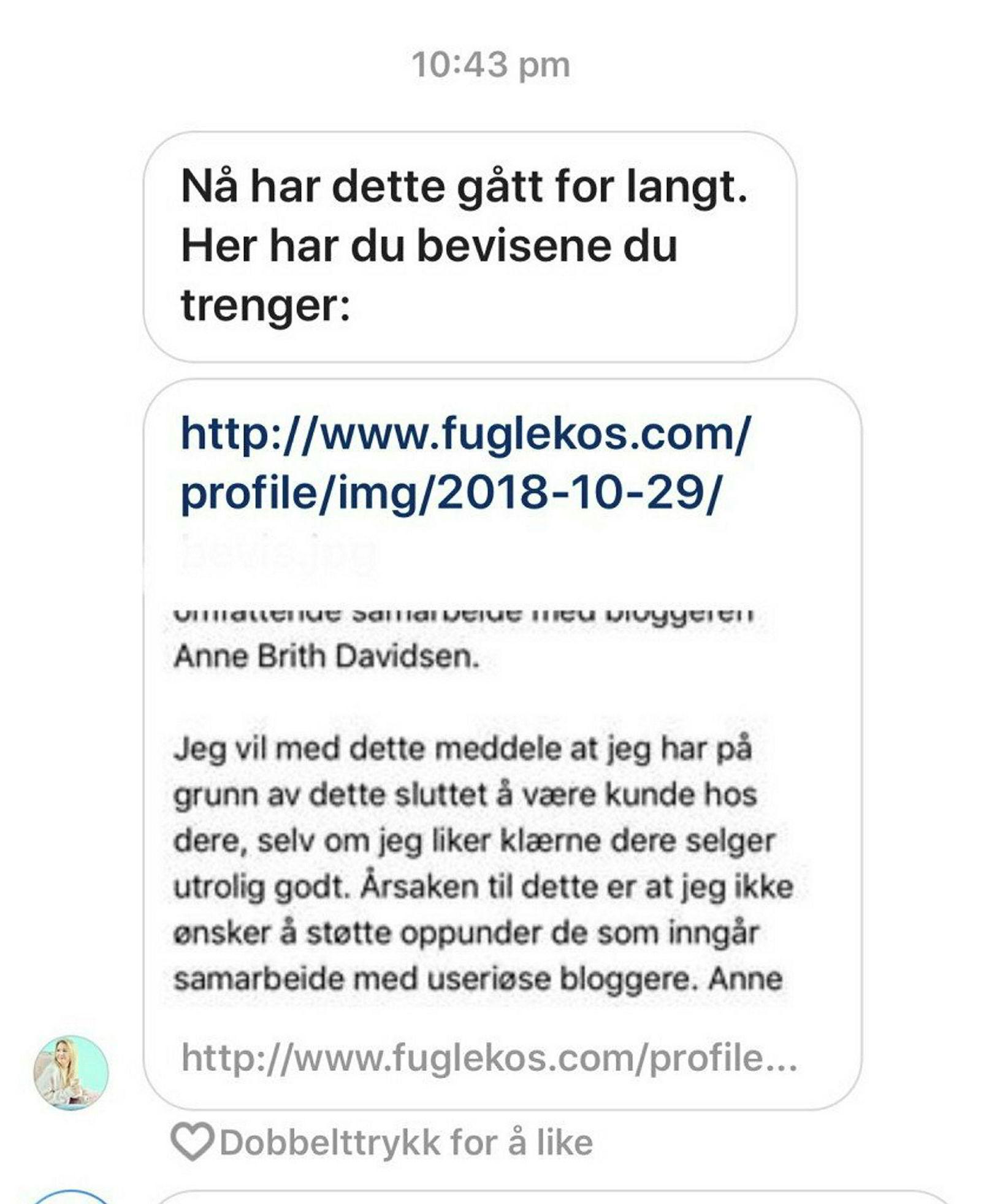 Bloggeren Anne Brith Davidsen sendte denne meldingen til bloggeren som skrev kritiske saker om henne. Linken fra Fuglekos.com inneholder en såkalt ip-grabber.