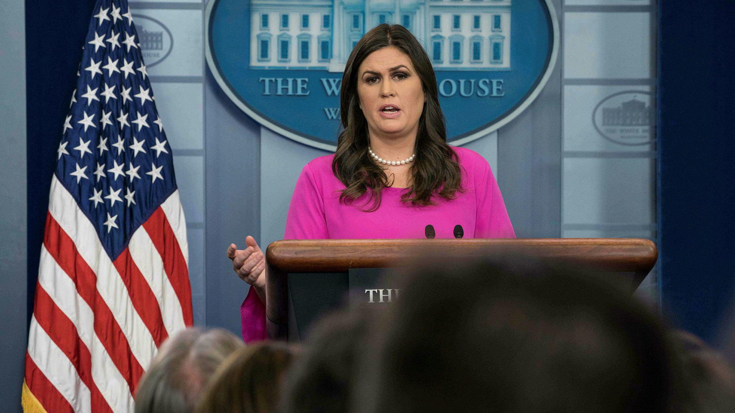Det hvite hus' talsperson Sarah Sanders i en pressebriefing mandag.