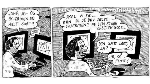 I «Jobb» av Anders N. Kvammen følger vi hans alter ego Aksel Kvam gjennom midlertidige stillinger og strøjobber. Her ser vi ham i hans korte karriere som helpdesk-medarbeider.
