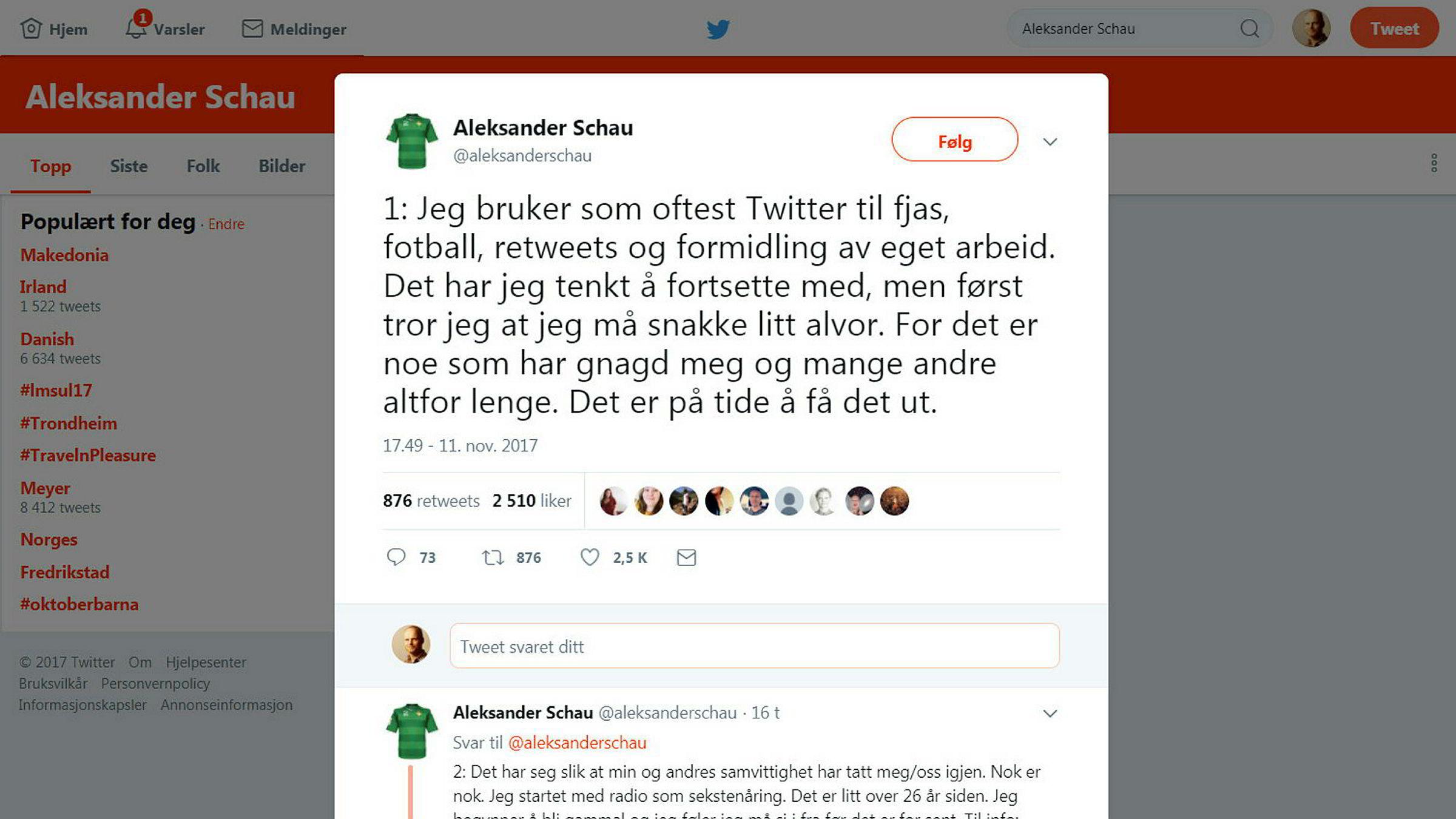 Aleksander Schau skrev en svært lang rekke meldinger på Twitter.