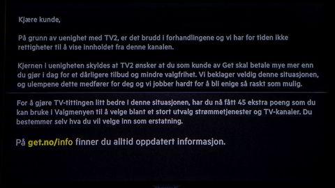 Nittedal 20200601. Dette var meldingen på tv-skjermene til 480.000 Get-kunder som ved midnatt mistet TV 2s kanaler, etter at det ikke ble enighet mellom partene om en ny distribusjonsavtale. Foto: Paul Kleiven / NTB Scanpix